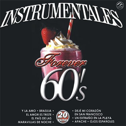 Instrumentales Forever 60's  20 Exitos by Sounds Unlimited