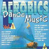 Aerobics Dance Music Vol. 1 by Various Artists