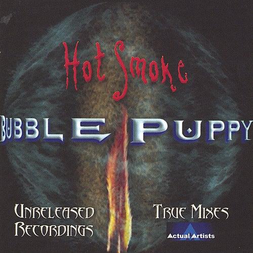 Hot Smoke by Bubble Puppy