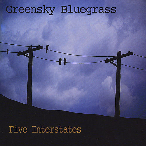 Five Interstates by Greensky Bluegrass