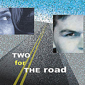Two for the Road - Broadway Classics & American Jazz Vocal Songbook Standards by Mika Pohjola