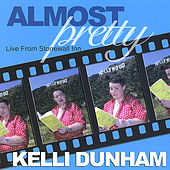 Almost Pretty: Live From the Stonewall Inn by Kelli Dunham