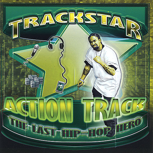 Action Track [The Last Hip Hop Hero] by Trackstar