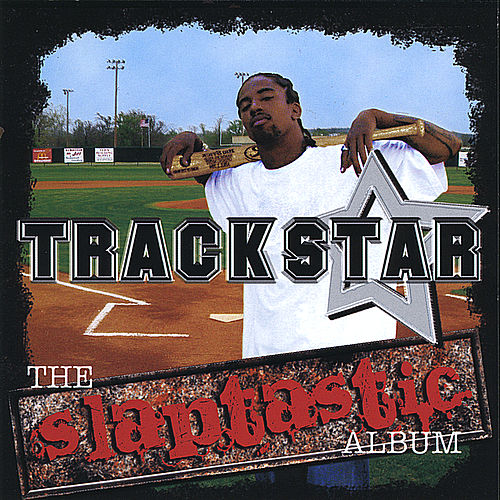 The Slaptastic Album by Trackstar