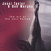 The Art of the Jazz Ballad by Joani Taylor