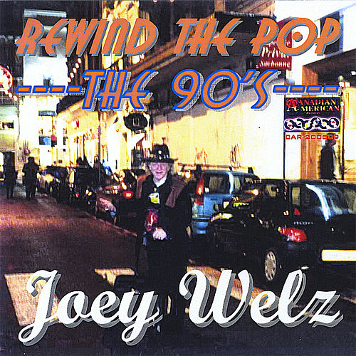 Rewind the Pop/The 90s by Joey Welz