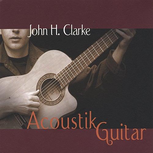 Acoustik Guitar by John H. Clarke