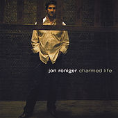 Charmed Life by Jon Roniger