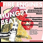 Hungry Beat by Fire Engines