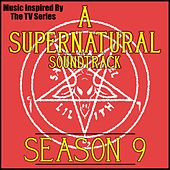 A Supernatural Soundtrack: Season 9 (Music Inspired by the TV Series) by Various Artists