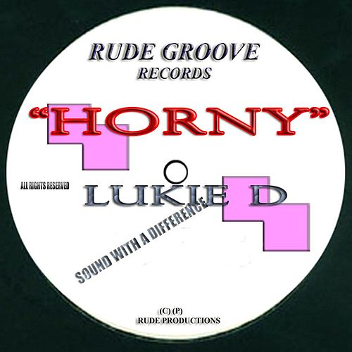 Horny by Lukie D