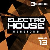 Electro House Sessions, Vol. 13 - EP by Various Artists