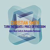Turn The Lights / Price of Freedom - Single by Christian Smith