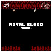 Mmm... - Single by Royal Blood