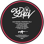 Old School Weapons, Vol. 1 - Single by Various Artists