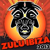Zulu Ibiza 2013 - EP by Various Artists