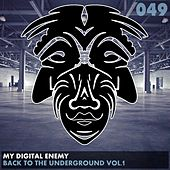 Back To The Underground, Vol. 1 - Single by My Digital Enemy