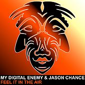 Feel It In The Air by My Digital Enemy