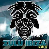 Zulu Ibiza 2014 - EP by Various Artists