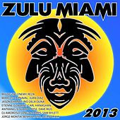 Zulu Miami 2013 - EP by Various Artists