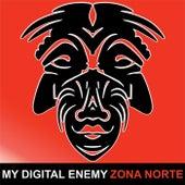 Zona Norte by My Digital Enemy