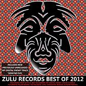 Zulu Records Best Of 2012 - EP by Various Artists
