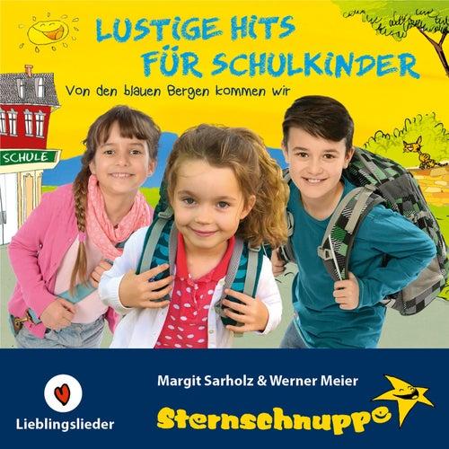 Lustige Hits für Schulkinder (Von den blauen Bergen kommen wir) by Sternschnuppe