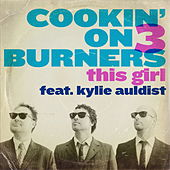 This Girl (Special Edition) by Cookin' On 3 Burners