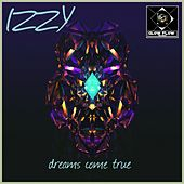 Dreams Come True by Izzy