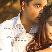Kahapon... Ngayon by Martin Nievera