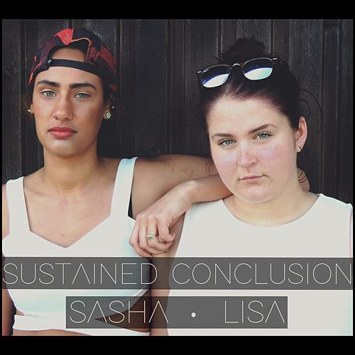 Sustained Conclusion by Sasha