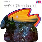 Head Sounds by Ray Barretto