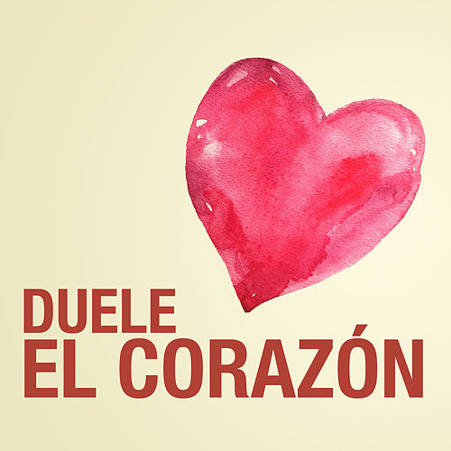 Duele el Corazón - Single by The Harmony Group