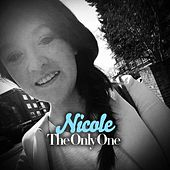 The Only One by Nicole