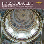 Frescobaldi: Music for Harpsichord, Vol. 5 by Richard Lester