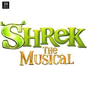 Shrek (The Musical) by Various Artists