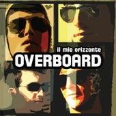 Il mio orizzonte by Overboard