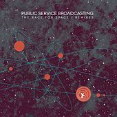 Valentina (Boxed In Remix) by Public Service Broadcasting