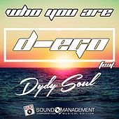 Who You Are by Dego
