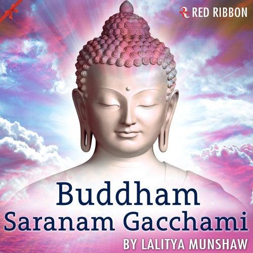Buddham Saranam Gacchami by Lalitya Munshaw
