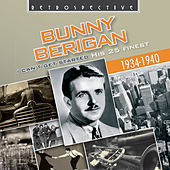 Bunny Berigan: I Can't Get Started by Various Artists