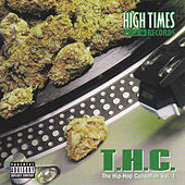 High Times Presents: T.H.C. (The Hip-Hop Collection, Vol. 1) von Various Artists