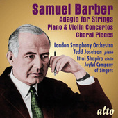 Samuel Barber: Adagio for Strings; Piano & Violin Concerto; 4 Choral Pieces by Various Artists