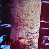 Love, Loneliness and Laundry by Leon Rosselson