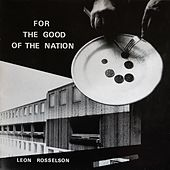 For the Good of the Nation by Leon Rosselson