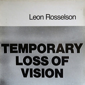 Temporary Loss of Vision by Leon Rosselson