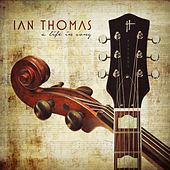 A Life In Song by Ian Thomas