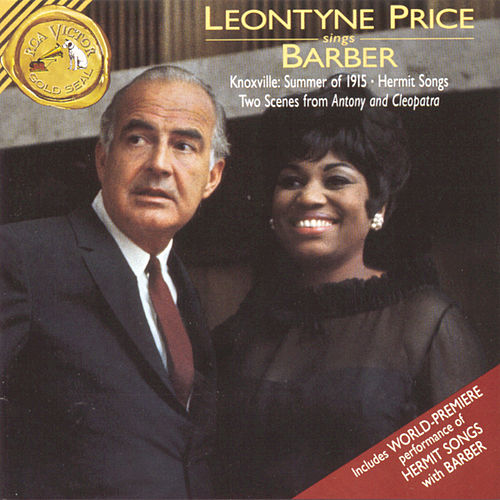 Leontyne Price Sings Barber by Samuel Barber