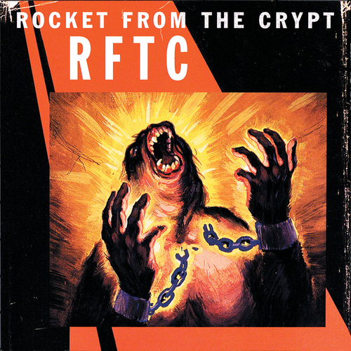 RFTC by Rocket from the Crypt