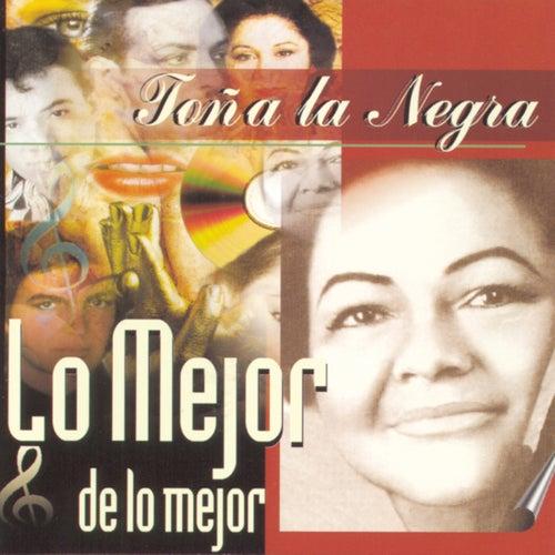 Lo Mejor De Lo Mejor by Toña La Negra